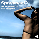 Leg n Bass Collection (Dead Jackson Version) by Sporsmaal2 mp3 download