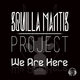 Squilla Mantis Project We Are Here