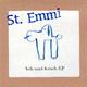 St. Emmi Ach und Krach EP