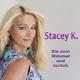Stacey K. Bis zum Himmel und zurück