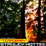 Temporary by Stanley Hottek mp3 download