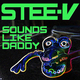 Stee-V Sounds Like Daddy