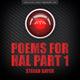 Stefan Bayer - Poems for Hal, Pt. 1