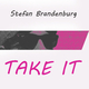 Stefan Brandenburg Take It