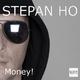Stephan-Ho Money!