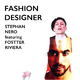 Stephan Nero feat. Fostter Riviera Fashion Designer