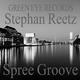 Stephan Reetz Spree Groove