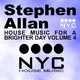 Stephen Allan House Music for a Brighter Day Volume Four