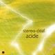Stereo-deaf - Acide