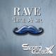 Stereo Cortex Rave Like a Sir