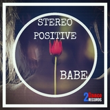 Babe by Stereo Positive mp3 download