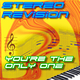 Stereo Revision - You're the Only One