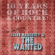 Steve Haggerty & The Wanted 10 Years of Rock & Country!