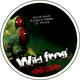 Steve Haze, Patrick Arbez, D. Hoax Wild Frogs