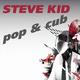 Steve Kid Pop & Cub