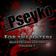 Steve Pseyko For the Haters, Vol. 1(Hardtechno Edition)