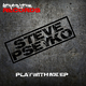 Steve Pseyko Play With Me EP