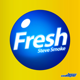 Fresh by Steve Smoke mp3 download