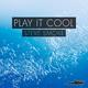 Steve Smoke - Play It Cool