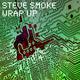Steve Smoke Wrap Up