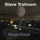 Steve Trahnam Moonflash