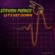 Steven Pierce Let's Get Down