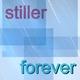 Stiller Forever