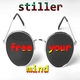 Stiller Free Your Mind