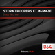 Stormtroopers feat. K-Maze Body Bounce