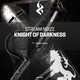 Stream Noize - Knight of Darkness