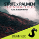 Strife X Palmen - Thundercloud(Axel & Jeizer Remix)