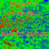 Wanted Squads by Strobetech & Patrick Hollo mp3 download