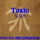 Suam Toxic