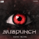 Subpunch Don't Blink