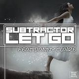 Let Go by Subtractor feat. Danny Claire mp3 download