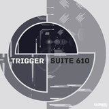 Trigger by Suite 610 mp3 download