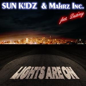 Sun Kidz & Marhz Inc. feat. Destiny - Lights are on (ARC-Records Austria)
