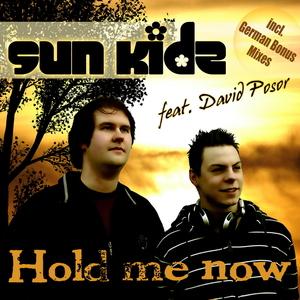 Sun Kidz feat. David Posor - Hold me now (ARC-Records Austria)