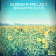 Sunlight Project Brighter Days