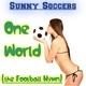 Sunny Soccers One World (The Football Hymn)
