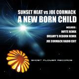 A New Born Child by Sunset Heat vs. Joe Cormack mp3 download