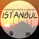 Sunshine State & Szecsei Istanbul