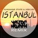 Sunshine State & Szecsei Istanbul(Viktor Newman Remix)