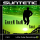 Suntetic Green Rain