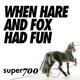 Super700 When Hare and Fox Had Fun