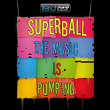 The Music is Pumping by Superball mp3 download