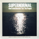 Supernormal - Haettenschweiler for the People