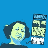 Give Me a House Music by Suvorov mp3 download