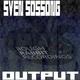 Sven Sossong Output