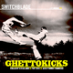 Switchblade Ghettokicks